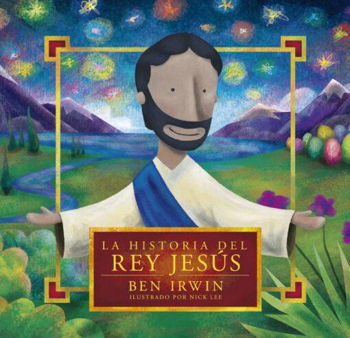 La historia del rey Jesús