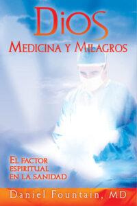 Dios medicina y milagros