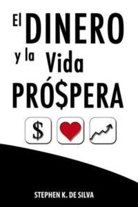 El dinero y la vida Prospera