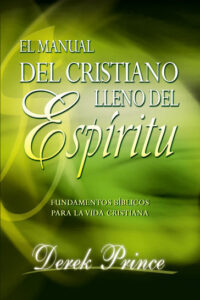 Manual del cristiano lleno del Espiritu Santo