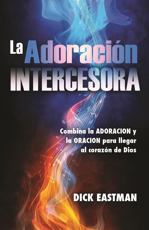 La Adoración Intercesora