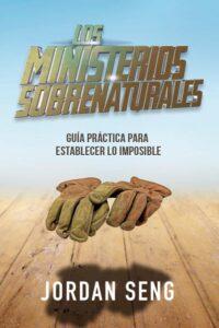 Los ministerios sobrenaturales