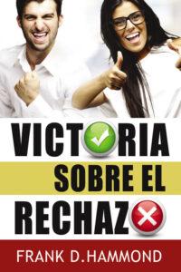 Victoria sobre el rechazo
